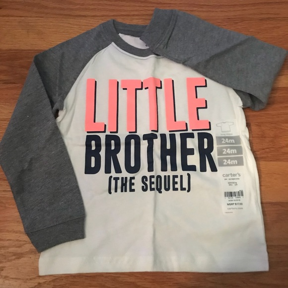 f7b903049 Carter's Shirts & Tops | Carters Little Brother The Sequel Shirt ...